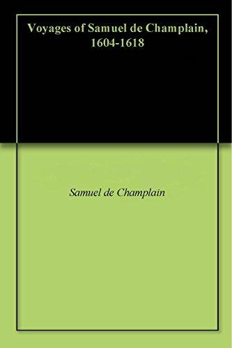 Amazon voyages of samuel de champlain 1604 1618 ebook voyages of samuel de champlain 1604 1618 by champlain samuel de fandeluxe Document