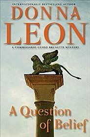 A Question of Belief: A Commissario Guido Brunetti Mystery (Commissario Brunetti Book 19)