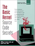 img - for The Basic Kernel: Source Code Secrets book / textbook / text book