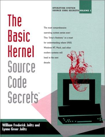 The Basic Kernel: Source Code Secrets pdf epub