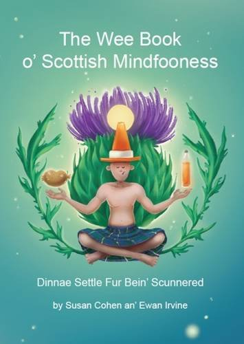 The Wee Book O'Scottish Mindfooness by Forth Books