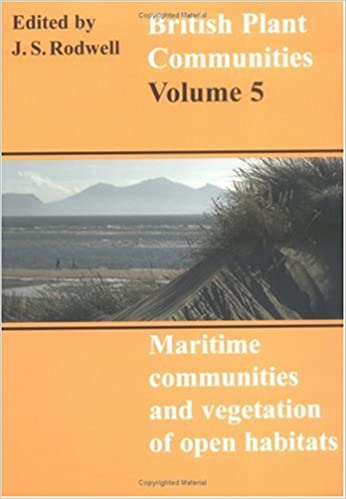 British Plant Communities: Volume 5, Maritime Communities and Vegetation of Open Habitats