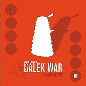Dalek Empire 2 - Dalek War, Chapter 1 Audiobook
