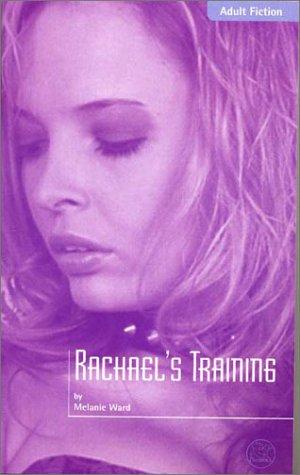 Read Online Rachael's Training ebook