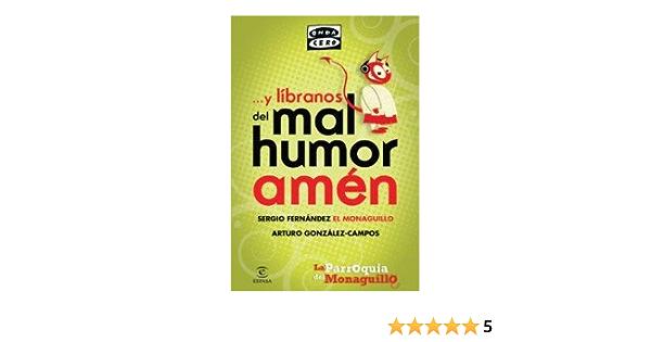 Y líbranos del mal humor, amén: La parroquia del Monaguillo ...