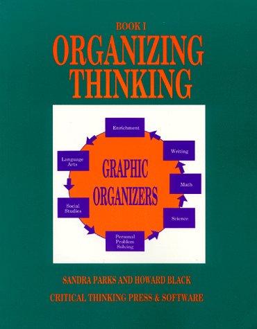 Organizing Thinking: Book One : Graphic Organizers