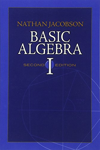 Basic Algebra I: Second Edition (Dover Books on Mathematics) (Best Career Placement Test)