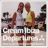 Cream Ibiza Departures