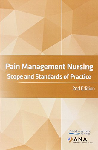 Pain Management Nursing: Scope and Standards of Practice