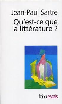 Qu'est-ce que la littérature ? par Sartre