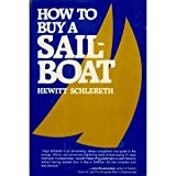 How to Buy a Sailboat, Hewitt Schlereth, 0393033007