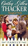 Tangled Web, Cathy G. Thacker, 0373821794