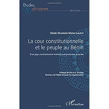 La cour constitutionnelle et le peuple au Bénin