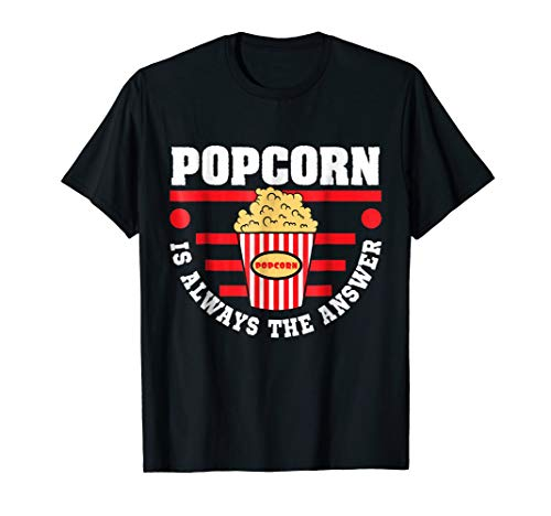 Funny popcorn Tee for Movies and date nights gift