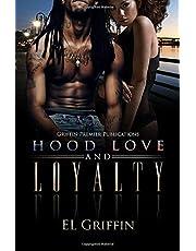 Hood Love and Loyalty