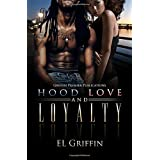 Hood Love and Loyalty (Hood series)