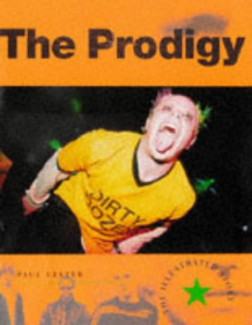The Prodigy: The Illustrated Story