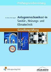 Prüfungsvorbereitung Anlagenmechaniker/-in  Sanitär-, Heizungs- und Klimatechnik: Gesellenprüfung