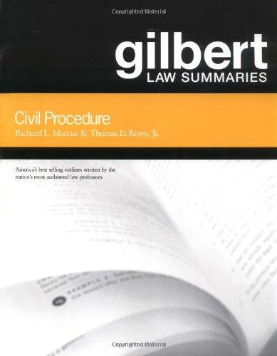 Gilbert Law Summaries: Civil Procedure