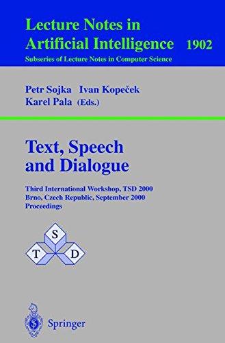 Text, Speech and Dialogue: Third International Workshop, TSD 2000 Brno, Czech Republic, September 13-16, 2000 Proceeding