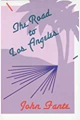 The Road to Los Angeles Kindle Edition