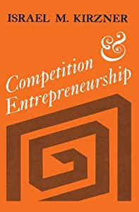 Competition and Entrepreneurship from University Of Chicago Press
