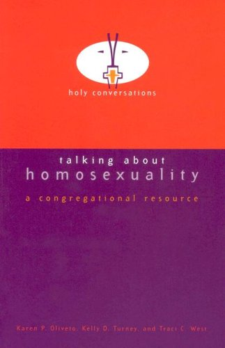 Talking About Homosexuality: A Congregational Resource (Holy Conversations) pdf epub