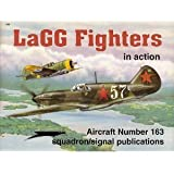 LaGG Fighters in action - Aircraft No. 163