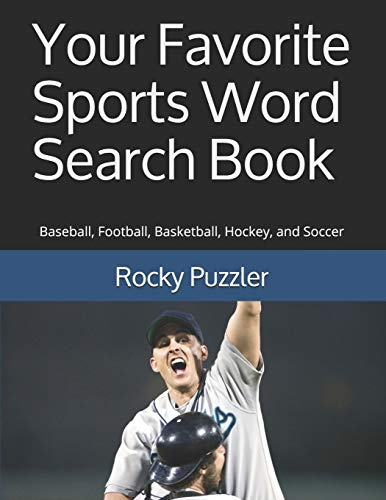 Pdf Humor Your Favorite Sports Word Search Book: Baseball, Football, Basketball, Hockey, and Soccer