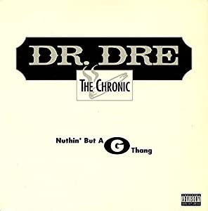 Nuthin' but a 'G' Thang (song by Dr. Dre and Snoop Dogg)