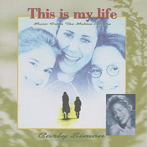 This Is My Life: Music From The Motion - Carly Sunglasses