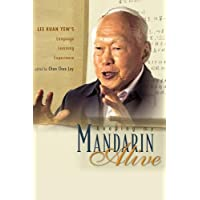 Keeping My Mandarin Alive: Lee Kuan Yew's Language Learning Experience (With Resource Materials And Dvd-rom) (English…