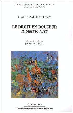 Lire en ligne Le droit en douceur pdf, epub