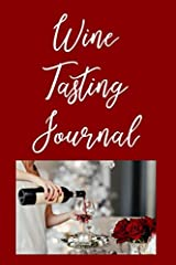 If you enjoy tasting wine, then this journal is perfect for you! Each journal page includes:                Wine Name         Winery         Region         Grapes         Vintage         Alcohol %         Appearance         Aroma      ...