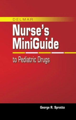 Nurse's Mini Guide to Pediatric Drugs (Nursing Reference) Pdf