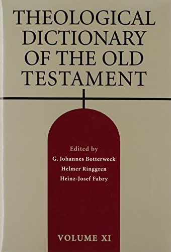 Theological Dictionary of the Old Testament, Vol. 11