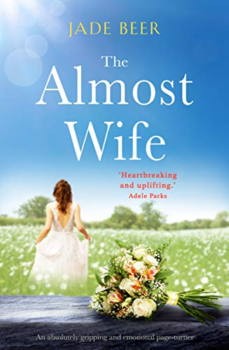 Almost Wife absolutely gripping emotional ebook