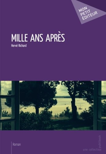 mille-ans-apres-french-edition