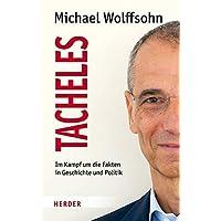 Tacheles: Im Kampf um die Fakten in Geschichte und Politik