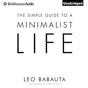 The Simple Guide to a Minimalist Life Audiobook