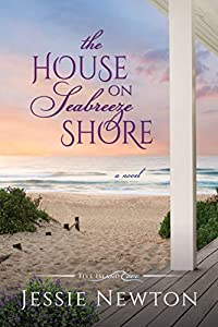 The House on Seabreeze Shore: Uplifting Women's Fiction (Five Island Cove Book 5)