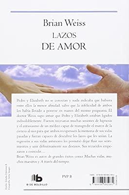 Lazos De Amor B De Bolsillo Amazones Brian Weiss Libros