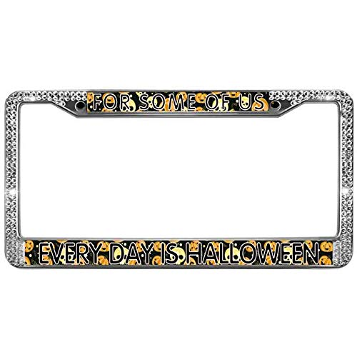 Aopengjianc License Plate Frame Holder for Some of US Every Day is Halloween Glitter Rhinestones Crystal License Plate Frame Holder with Screw Caps License Plate Frame Standard 12