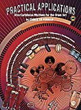 Practical Applications: Afro-Caribbean Rhythms for the Drum Set (Spanish, English Language Edition), Book & 2 CDs (English and Spanish Edition)