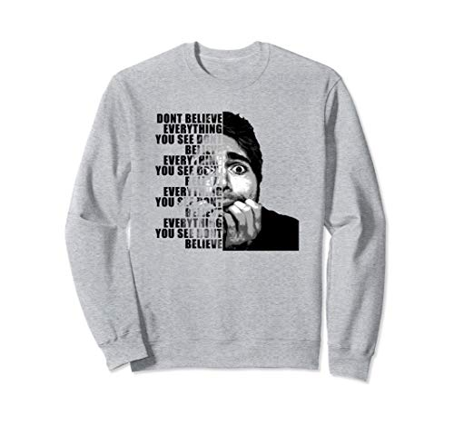 Shane Dawson Dont Believe Everything You See Sweatshirt
