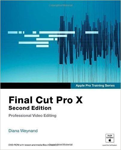 Apple Pro Training Series: Final Cut Pro X by Weynand, Diana