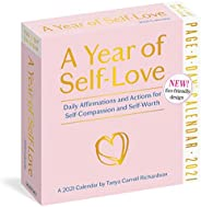 A Year of Self-Love Page-A-Day Calendar 2021: Daily Affirmations and Actions for Self-Compassion and Self-Wort