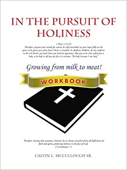 In the pursuit of holiness workbook calvin l mccullough sr in the pursuit of holiness workbook fandeluxe Images