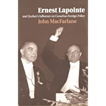 Ernest Lapointe and Quebec's Influence on Canada's Foreign Policy