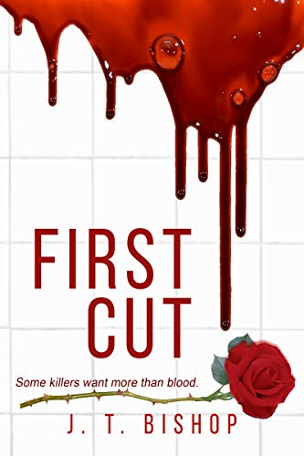 First Cut : A Novel of Suspense (Book One in the Detectives Daniels and Remalla Series)